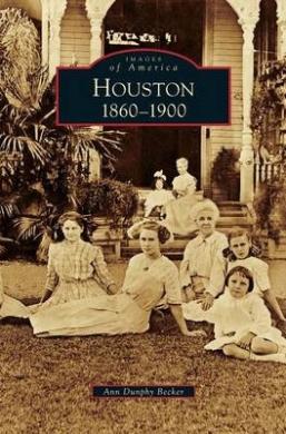 Houston: 1860-1900
