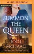 Summon the Queen  [Audio]