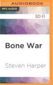 Bone War  [Audio]