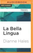 La Bella Lingua [Audio]
