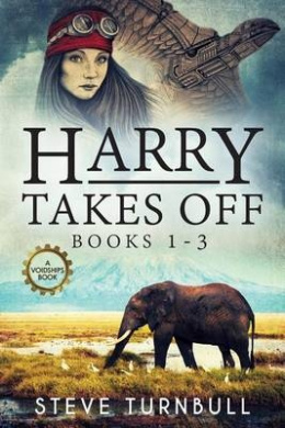 Harry Takes Off: Books 1-3 (Iron Pegasus)