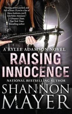 Raising Innocence: A Rylee Adamson Novel: Book 3