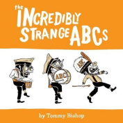The Incredibly Strange ABCs
