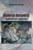 Siqueiros Humanista [Spanish]