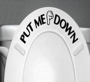 """Toilet Seat """"PUT ME DOWN """" Gesture,Canserin Hand Decal Funny Bathroom Wall Sticker Sign"""