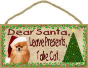 Dear Santa Leave Presents Take Cat Pomeranian Christmas Dog Sign Plaque 13cm x 25cm