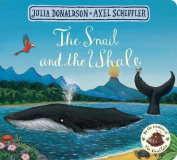 The Snail and the Whale [Board book]