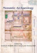 Monastic Archaeology