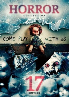 Horror Collection: 17 Movies - Come Play with Us