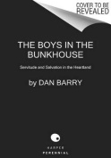 The Boys in the Bunkhouse