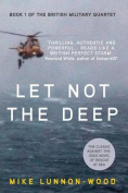 Let Not the Deep