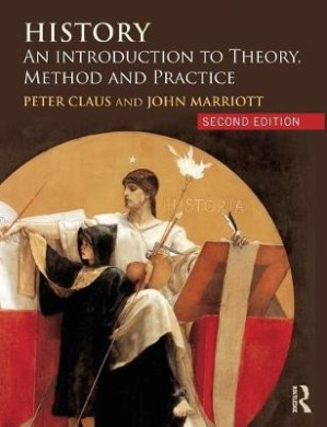 History: An Introduction to Theory, Method, and Practice