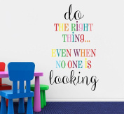 Do The Right Thing Even When No One Else is Looking Children's Nursery Inspirational Quote Vinyl Wall Decal 110cm H by 60cm W, Playroom Decor, Kid's Wall Decals Quotes, PLUS FREE 30cm BLACK NAME DECAL