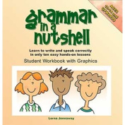 Grammar in A Nutshell Student Workbook with Graphics