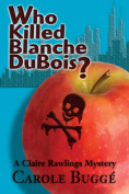 Who Killed Blanche DuBois?