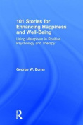 101 Stories for Enhancing Happiness and Well-Being