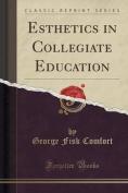 Esthetics in Collegiate Education