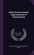 Notes on the Internal Improvements of Pennsylvania