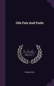Oils Fats and Fuels