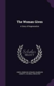 The Woman Gives