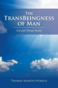 The Transbeingness of Man