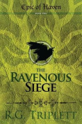 The Ravenous Siege