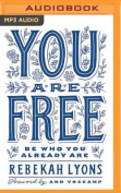 You Are Free [Audio]