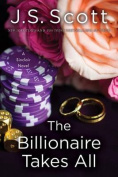 The Billionaire Takes All