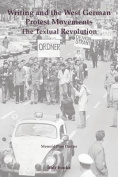 Writing and the West German Protest Movements