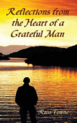Reflections from the Heart of a Grateful Man
