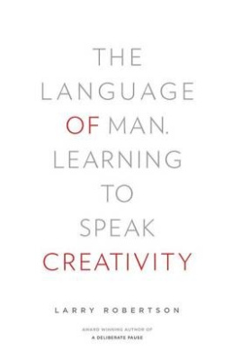 The Language of Man: Learning to Speak Creativity