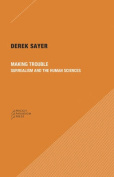 Making Trouble - Surrealism and the Human Sciences
