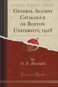 General Alumni Catalogue of Boston University, 1918
