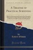 A Treatise of Practical Surveying