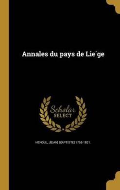 Annales Du Pays de Lie GE