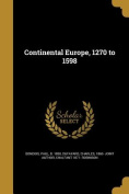 Continental Europe, 1270 to 1598