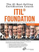Itil(r) Foundation Complete Certification Kit - Study Book and Elearning Program - 5th Edition