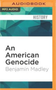 An American Genocide [Audio]