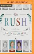 The Rush [Audio]