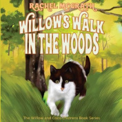 Willow's Walk in the Woods