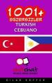 1001+ Exercises Turkish - Cebuano [TUR]
