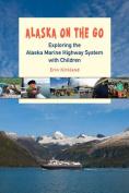 Alaska on the Go