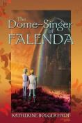 The Dome-Singer of Falenda