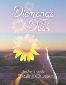 Diamonds at Dusk Teacher's Guide