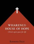 Wharenui: House of Hope