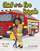 Chief of the Fire Brigade (Engage Literacy