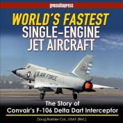 World's Fastest Single-Engine Jet Aircraft