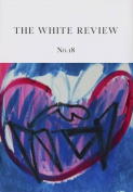 The White Review: 18