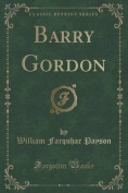 Barry Gordon (Classic Reprint)