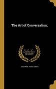 The Art of Conversation;